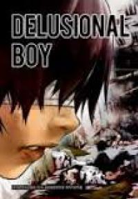 Delusional Boy